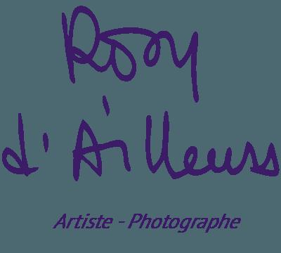Rosy d'Ailleurs – Images Imaginées…